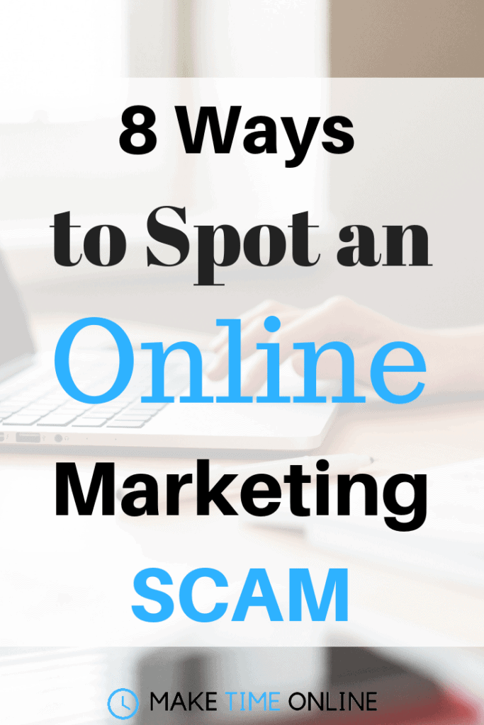 8 Ways to Spot an Online Marketing SCAM