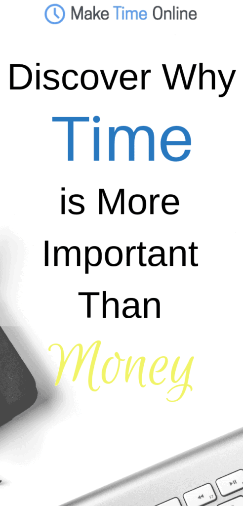 time is more important than money
