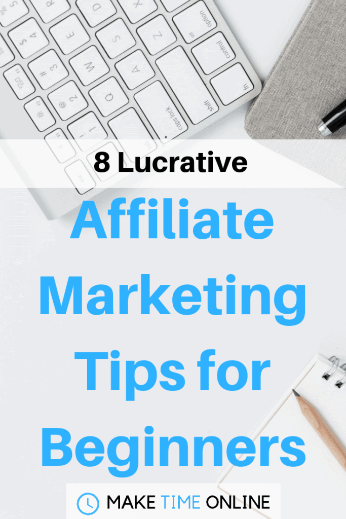 lucrative affiliate marketing tips for beginners