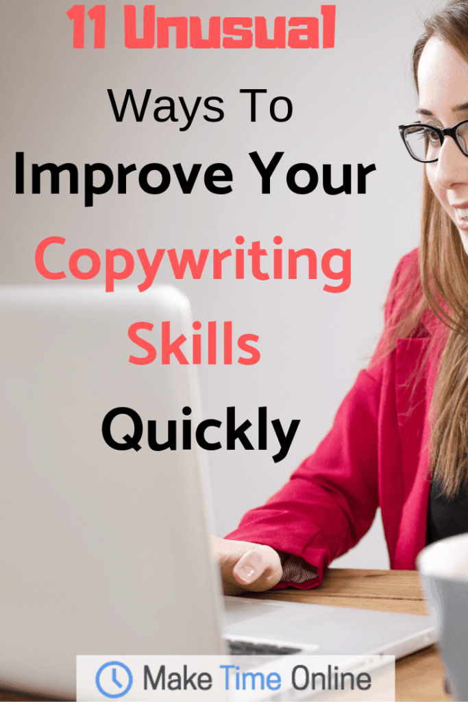 11 Unusual Ways to Improve Your Copywriting Skills Quickly