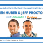 How to Create a $240k/ Month Business Using Pinterest- Jeff & Ben from Dollarsprout