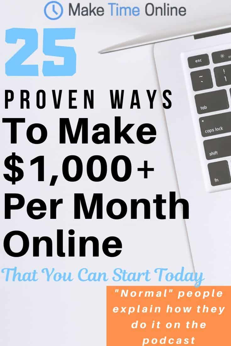 25 proven ways to Make $1,000 a month online you can start today