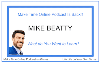 Make Time Online podcast