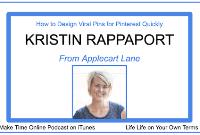 How to Create a Pin for Pinterest: Kristin Rappaport Podcast