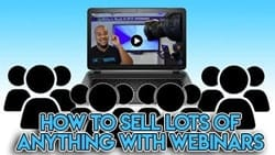 Is Billy Gene Marketing a Scam how-to-sell-lots-of-everything-with-webinars-min