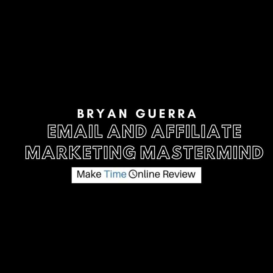 Bryan Guerra Email and Affiliate Marketing Mastermind Review: Logo